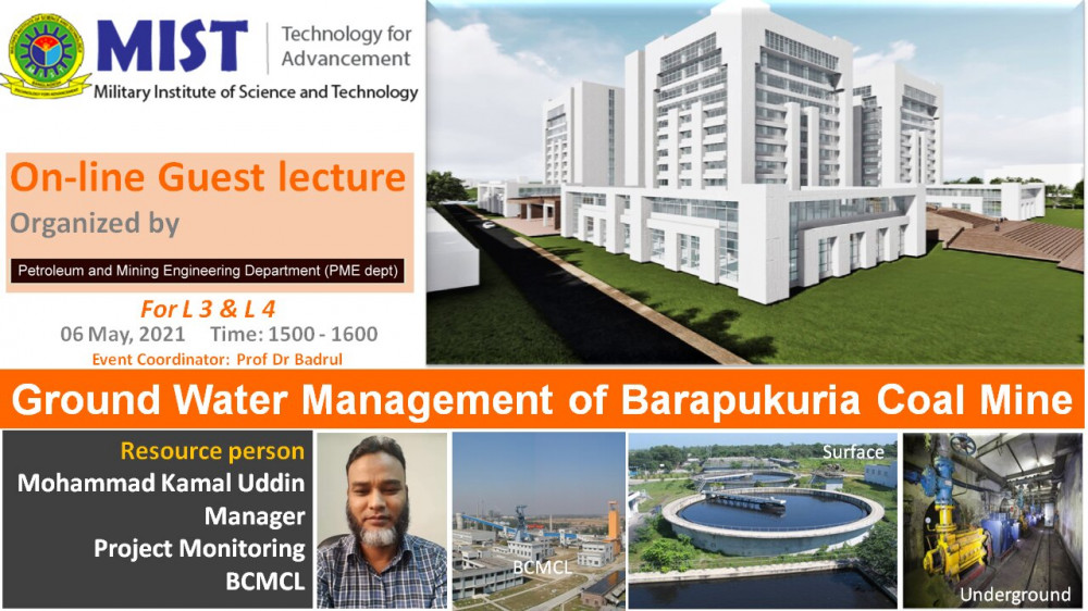 "Online Guest lecture on ""Ground water Management of a Longwall Coal Mine from Barapukuria Coal Mining Company Limited"" arranged by Department of Petroleum and Mining Engineering"